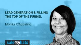 #SalesChats Ep 33 Lead Generation & Filling The Top of The Funnel with Monika D'Agostino
