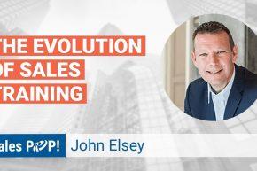 John Elsey Talks Sales Training Evolution