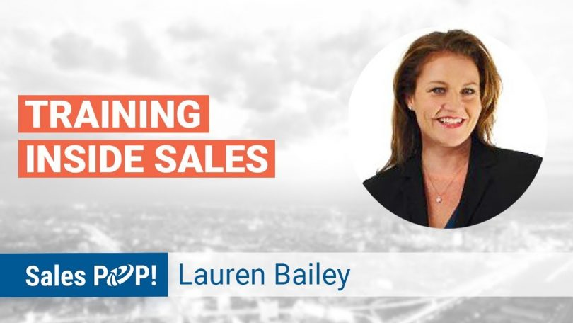 Lauren Bailey Talks Training Inside Sales