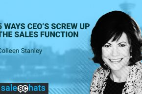 #SalesChats: CEO's and the Sales Function, with Colleen Stanley