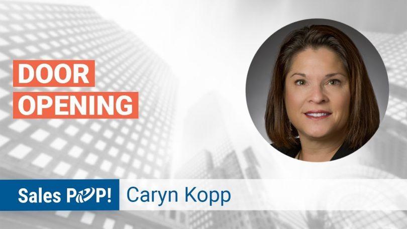Door Opening in Sales with Caryn Kopp