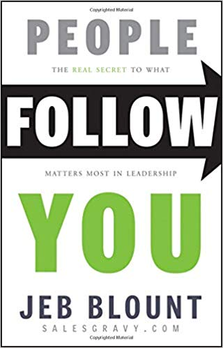 People Follow You: The Real Secret to What Matters Most in Leadership Cover