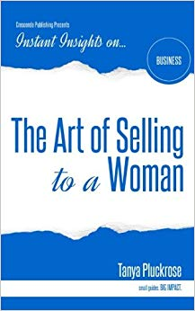 The Art of Selling to a Woman (Instant Insights) Cover