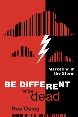 Be Different or Be Dead: Marketing in The Storm Cover