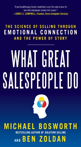 The Science of Selling Through Emotional Connection and the Power of Story Cover