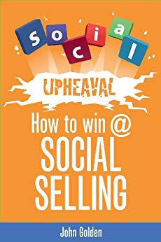 Social Upheaval: How to Win @ Social Selling Cover