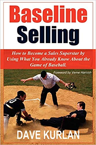 Baseline Selling: How to Become a Sales Superstar by Using What You Already Know About the Game of Baseball Cover