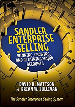 Sandler Enterprise Selling:  Winning, Growing, and Retaining Major Accounts Cover