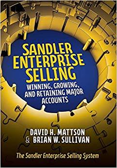 Sandler Enterprise Selling:  Winning, Growing, and Retaining Major Accounts Cover