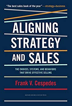 Aligning Strategy and Sales: The Choices, Systems, and Behaviors that Drive Effective Selling Cover
