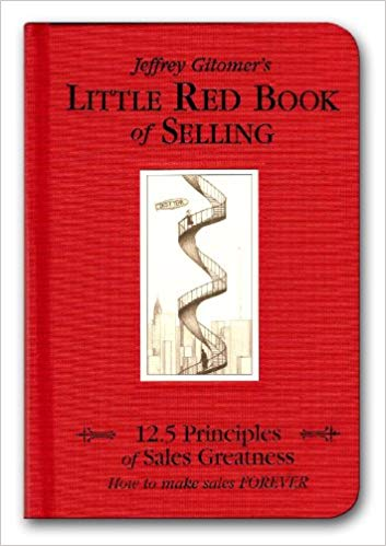 Little Red Book of Selling: 12.5 Principles of Sales Greatness Cover