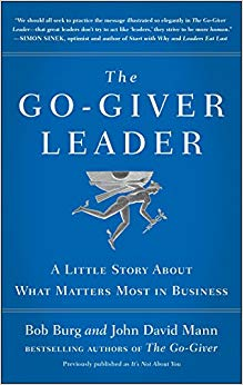 The Go-Giver Leader: A Little Story About What Matters Most in Business Cover