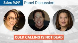 Cold Calling Is Not Dead (Panel Discussion)