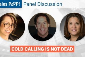 Panel Discussion: Cold Calling Isn't Dead