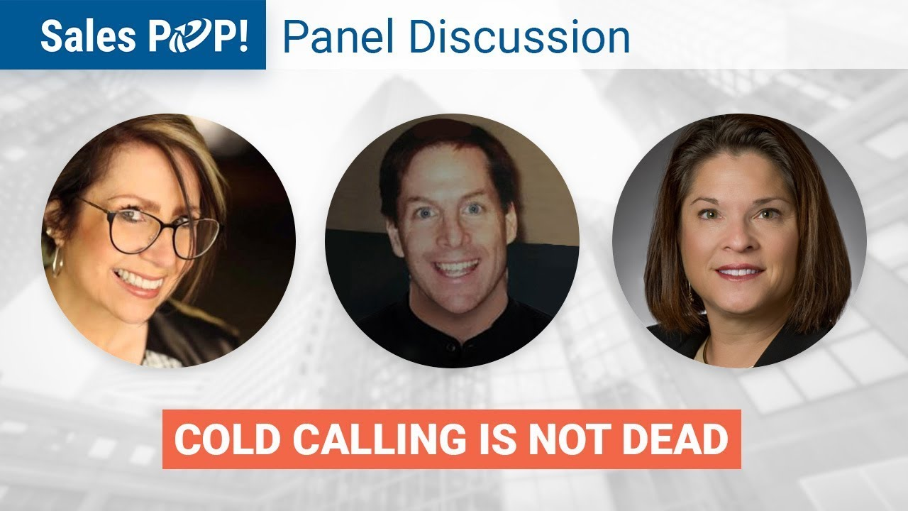 Cold Calling Is Not Dead Panel Discussion