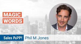 Phil M. Jones Talks Magic Words