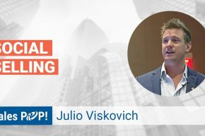 Julio Viskovich Talks Social Selling
