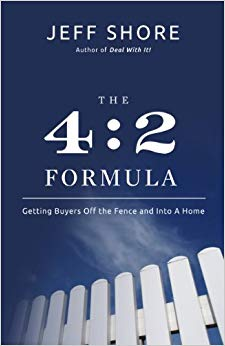 The 4:2 Formula: Getting Buyers Off the Fence and Into a Home Cover