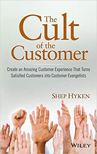 The Cult of the Customer: Create an Amazing Customer Experience Cover