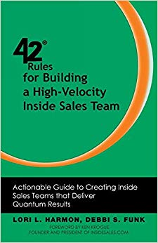 42 Rules for Building a High-Velocity Inside Sales Team: Actionable Guide to Creating Inside Sales Teams That Deliver Quantum Results Cover