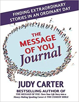 The Message of You Journal: Finding Extraordinary Stories in an Ordinary Day Cover