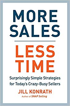 More Sales, Less Time: Surprisingly Simple Strategies for Today's Crazy-Busy Sellers Cover