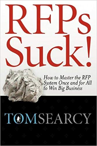 RFPs Suck! How to Master the RFP System Once and for All to Win Big Business Cover