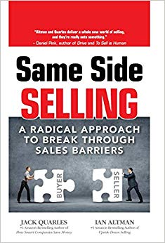 Same Side Selling: A Radical Approach to Break Through Sales Barriers Cover