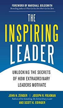 The Inspiring Leader: Unlocking the Secrets of How Extraordinary Leaders Motivate Cover