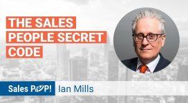 Ian Mills Shares the Salesperson Secret Code