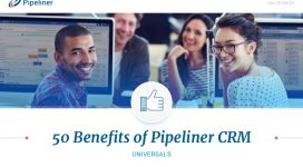 Benefits of Pipeliner CRM