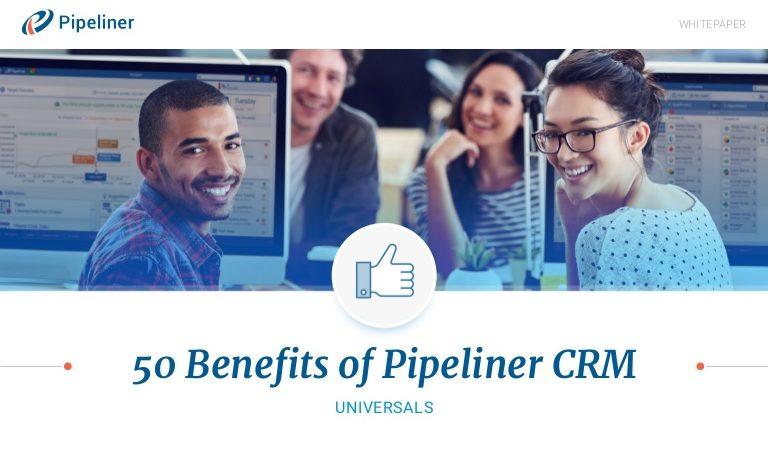 Benefits of Pipeliner CRM