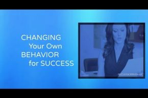 Changing Your Own Behavior for Success