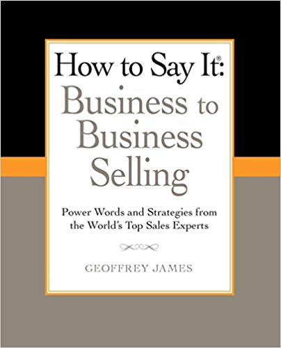 How to Say It: Business to Business Selling Cover