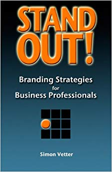 Stand Out! Branding Strategies for Business Professionals Cover