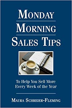 Monday Morning Sales Tips … To Help You Sell More Every Week of the Year Cover
