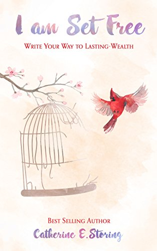 I AM SET FREE: Write Your Way to Lasting-Wealth Cover