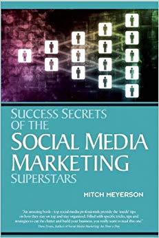 Success Secrets of the Social Media Marketing Superstars Cover