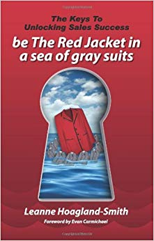 Be the Red Jacket in a Sea of Gray Suits: The Keys to Unlocking Sales Success Cover