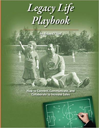 Legacy Life Playbook: How to Connect, Communicate and Collaborate to Increase Sales Cover