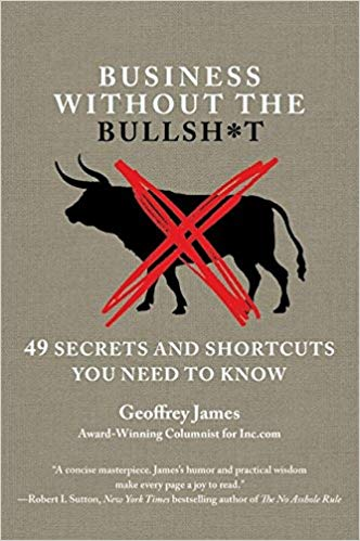 Business Without the Bullsh*t: 49 Secrets and the Shorcuts You Need to Know Cover