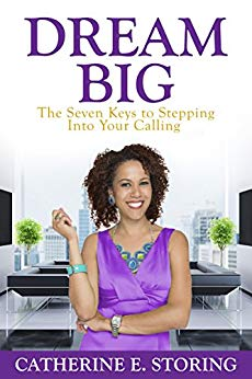 Dream Big: Seven Keys to Stepping Into Your Calling Cover