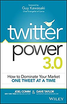 Twitter Power 3.0: How to Dominate Your Market One Tweet at a Time Cover