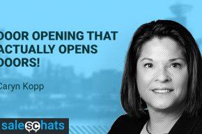 #SalesChats: 22th February 2018 9am with Caryn Kopp