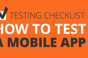 Mobile App Testing Checklist