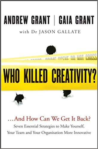 Who Killed Creativity?: …And How Do We Get It Back? Cover