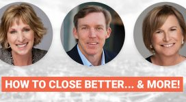 """Panel Discussion – """"How to Close Better… & MORE!"""""""