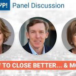 Panel Discussion- How to Close Better... & MORE