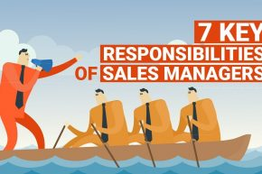 7 Key Responsibilities of Sales Managers