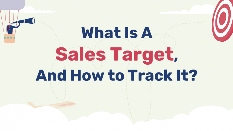 What Is a Sales Target and How Do You Track It?